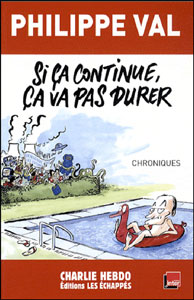 Philippe Val : Si ça continue, ça va pas durer