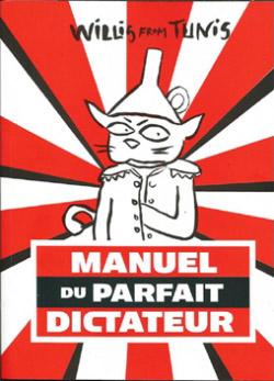 07-novembre-dedicace-du-manuel-du-parfait-dictateur-de-willis-from-tunis