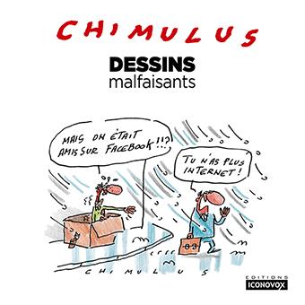 Le nouveau livre Dessins malfaisants de CHIMULUS