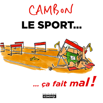 Le nouveau livre Le sport... ça fait mal de CAMBON